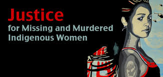 Justice for Missing and Murdered Indigenous Women